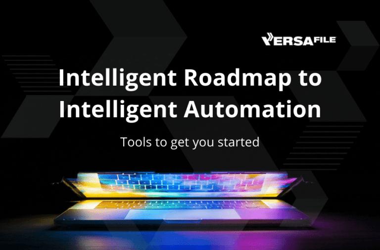 Build an Intelligent Roadmap to Intelligent Automation