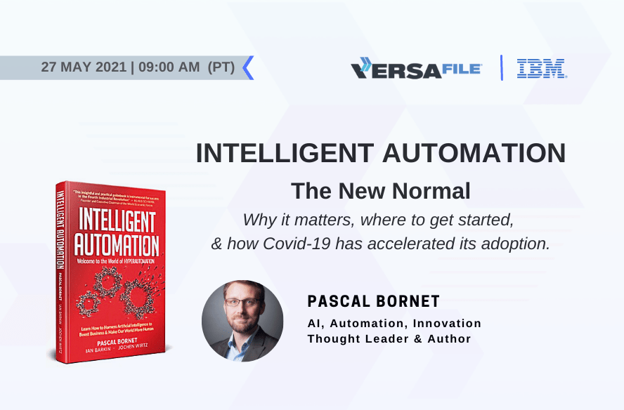 Intelligent Automation – The New Normal | Pascal Bornet